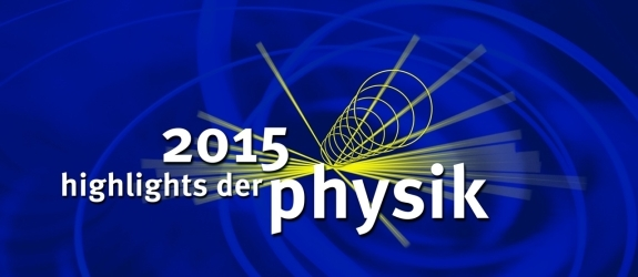 Foto: Highlights der Physik
